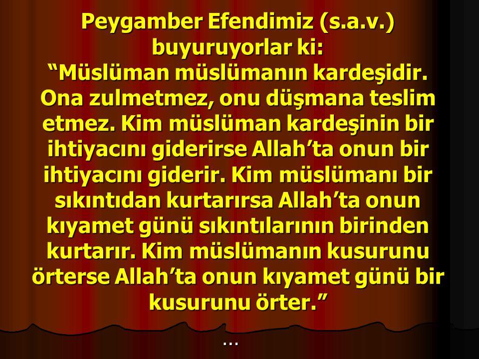 Peygamber Efendimiz (s. a. v