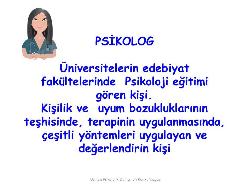 Üniversitelerin edebiyat fakültelerinde Psikoloji eğitimi gören kişi.