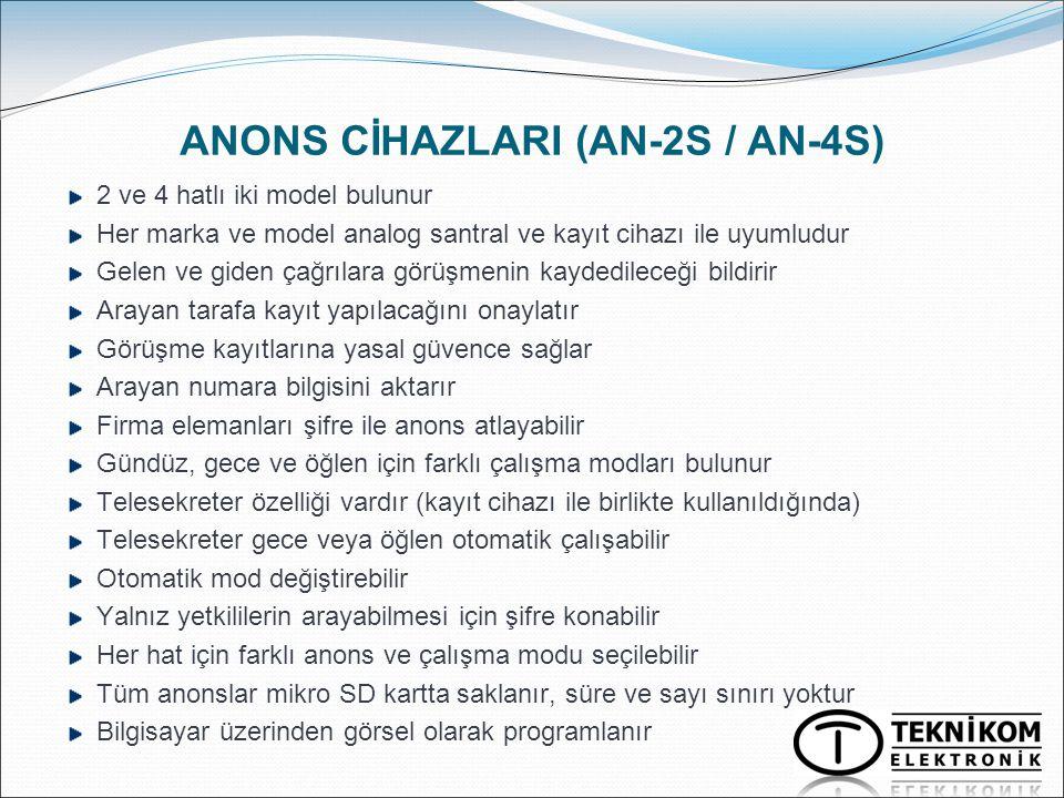 ANONS CİHAZLARI (AN-2S / AN-4S)