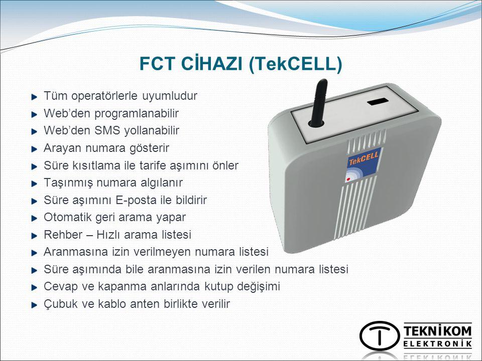 FCT CİHAZI (TekCELL) Tüm operatörlerle uyumludur