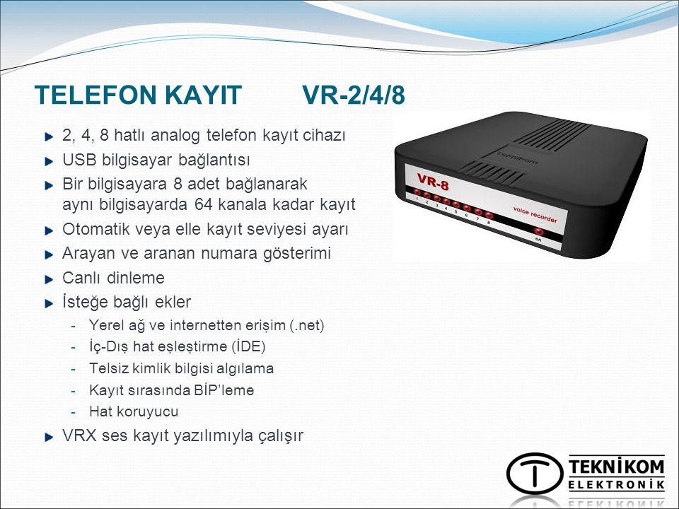 TELEFON KAYIT VR-2/4/8 2, 4, 8 hatlı analog telefon kayıt cihazı