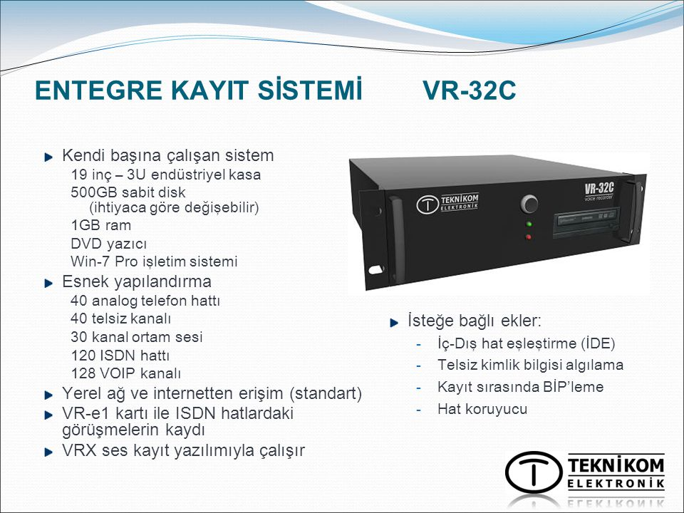ENTEGRE KAYIT SİSTEMİ VR-32C
