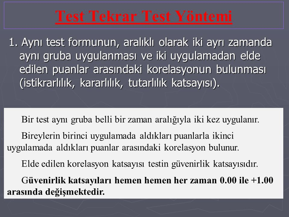 Test Tekrar Test Yöntemi