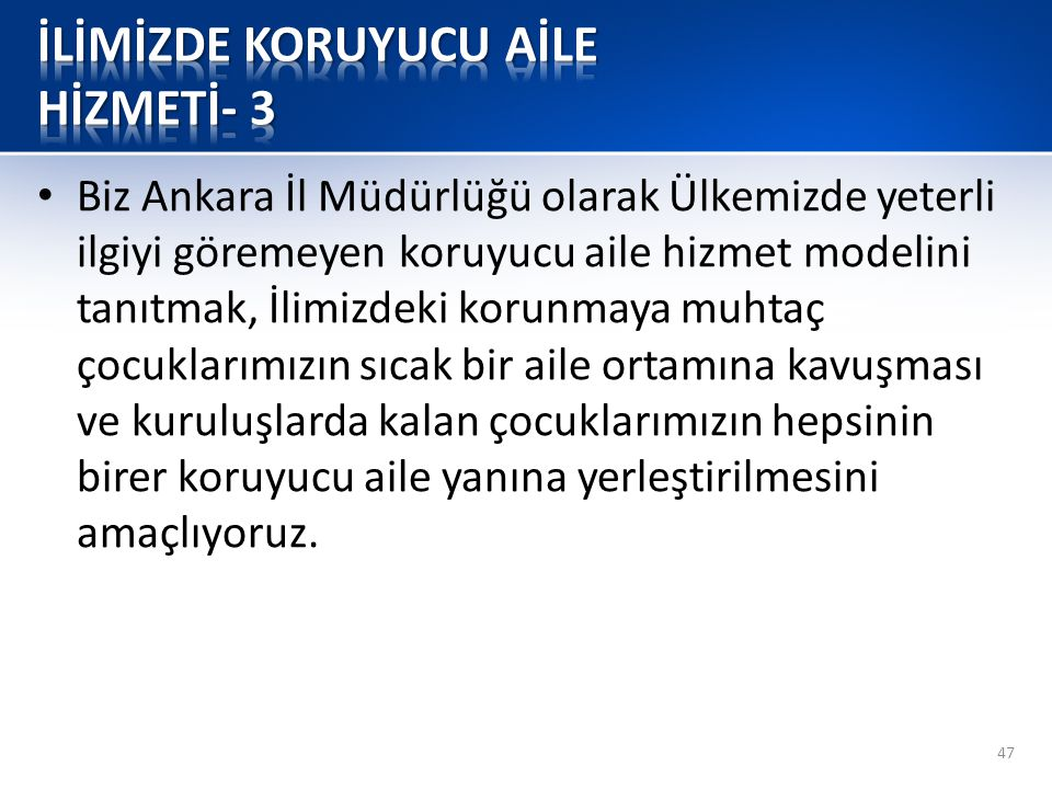 İLİMİZDE KORUYUCU AİLE HİZMETİ- 3