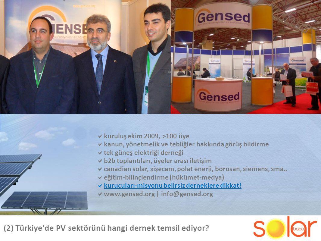 (2) Türkiye de PV sektörünü hangi dernek temsil ediyor