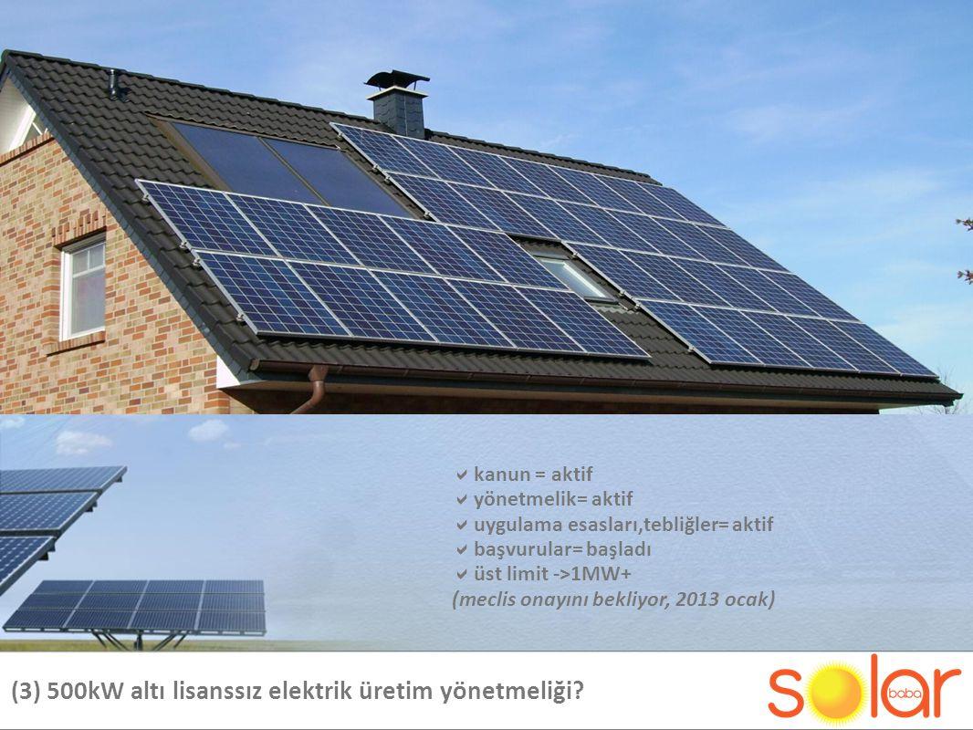 (3) 500kW altı lisanssız elektrik üretim yönetmeliği