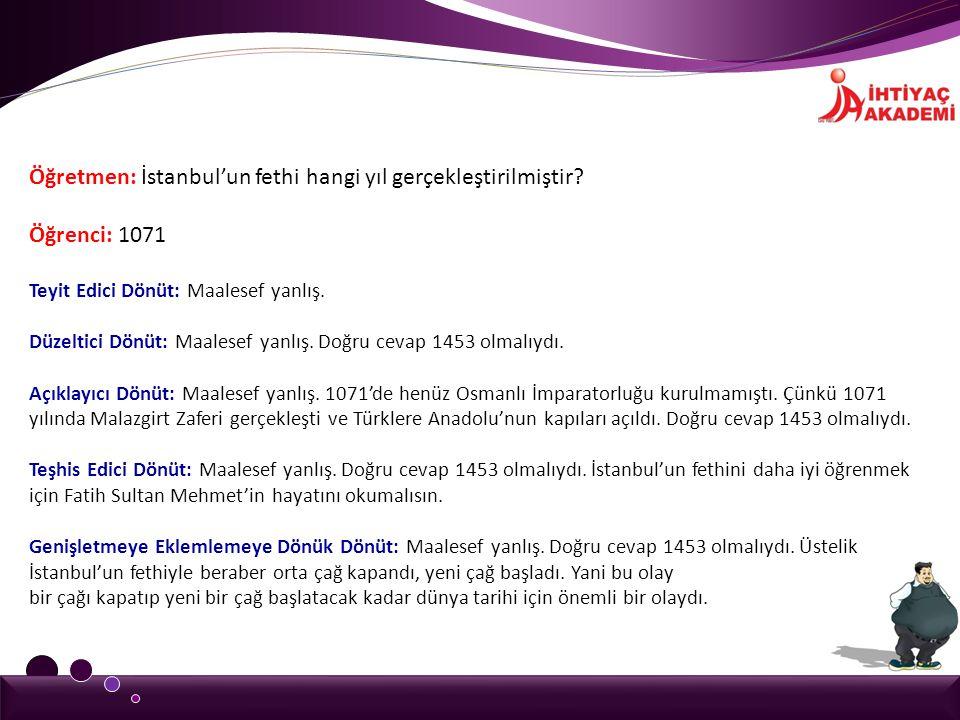 Öğretmen: İstanbul'un fethi hangi yıl gerçekleştirilmiştir