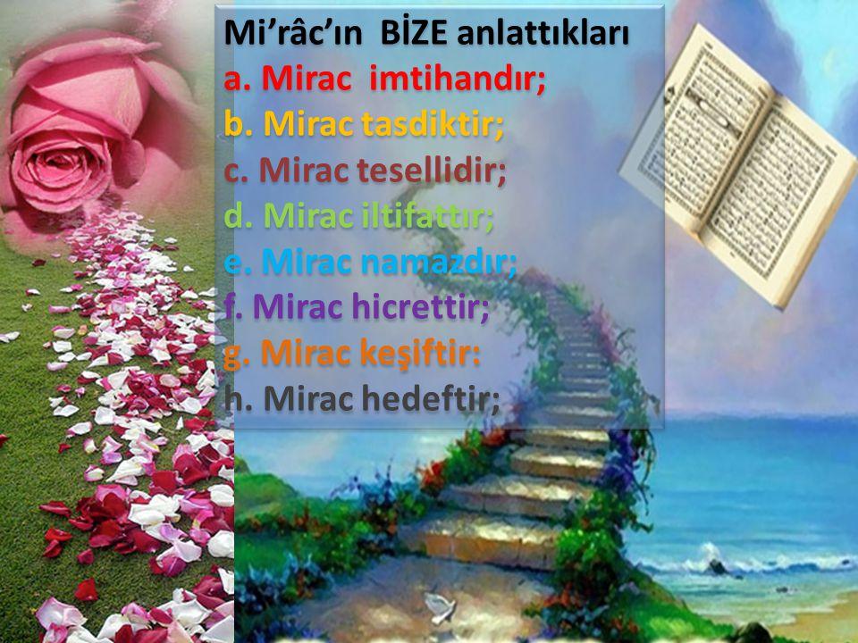 Mi'râc'ın BİZE anlattıkları