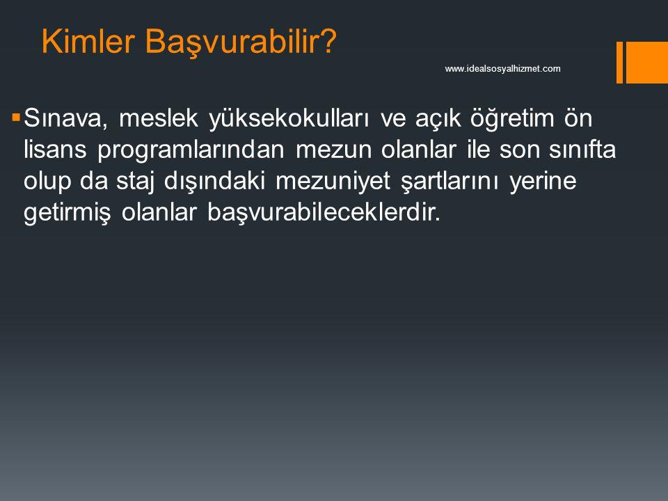 Kimler Başvurabilir www.idealsosyalhizmet.com.