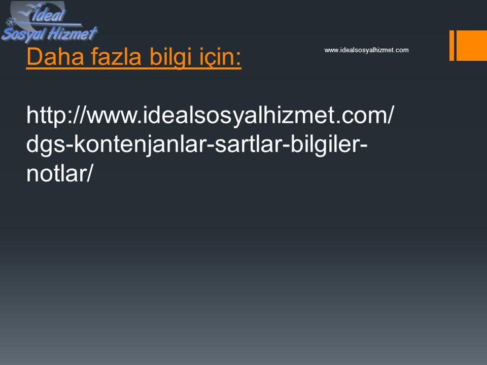www.idealsosyalhizmet.com Daha fazla bilgi için: http://www.idealsosyalhizmet.com/dgs-kontenjanlar-sartlar-bilgiler-notlar/