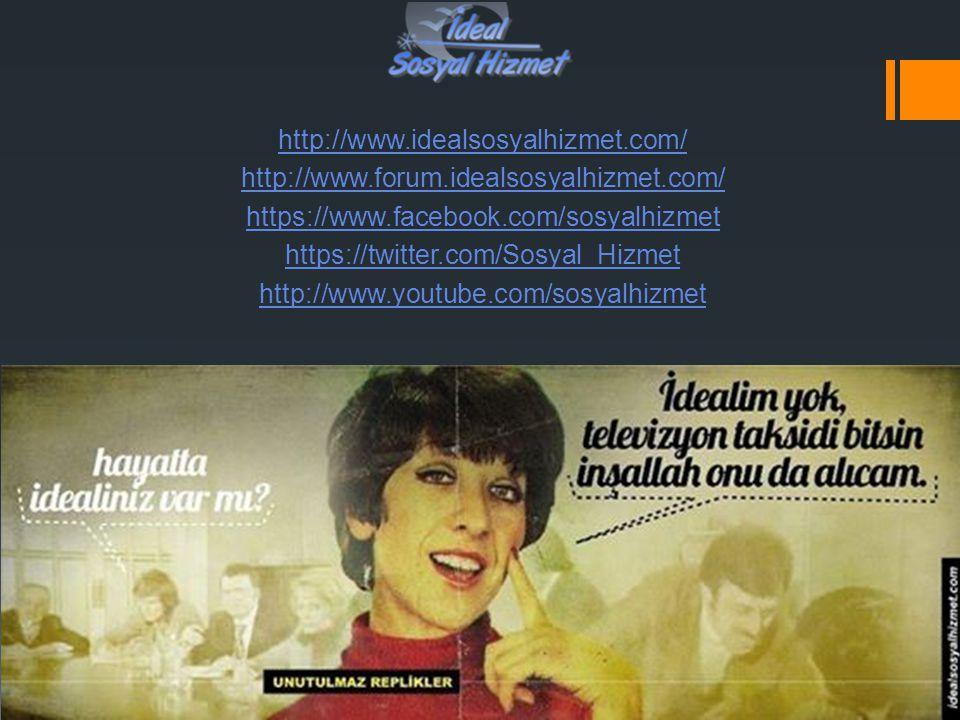 http://www. idealsosyalhizmet. com/ http://www. forum