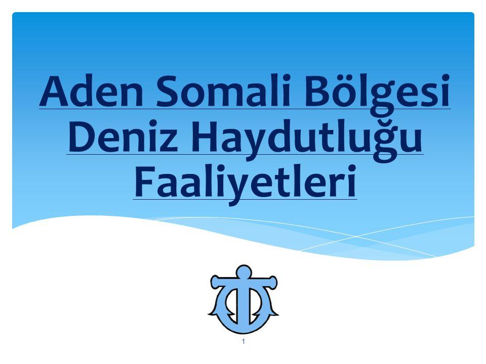 Aden Somali Bölgesi Deniz Haydutluğu Faaliyetleri