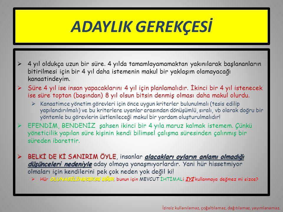 ADAYLIK GEREKÇESİ