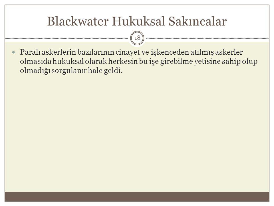 Blackwater Hukuksal Sakıncalar