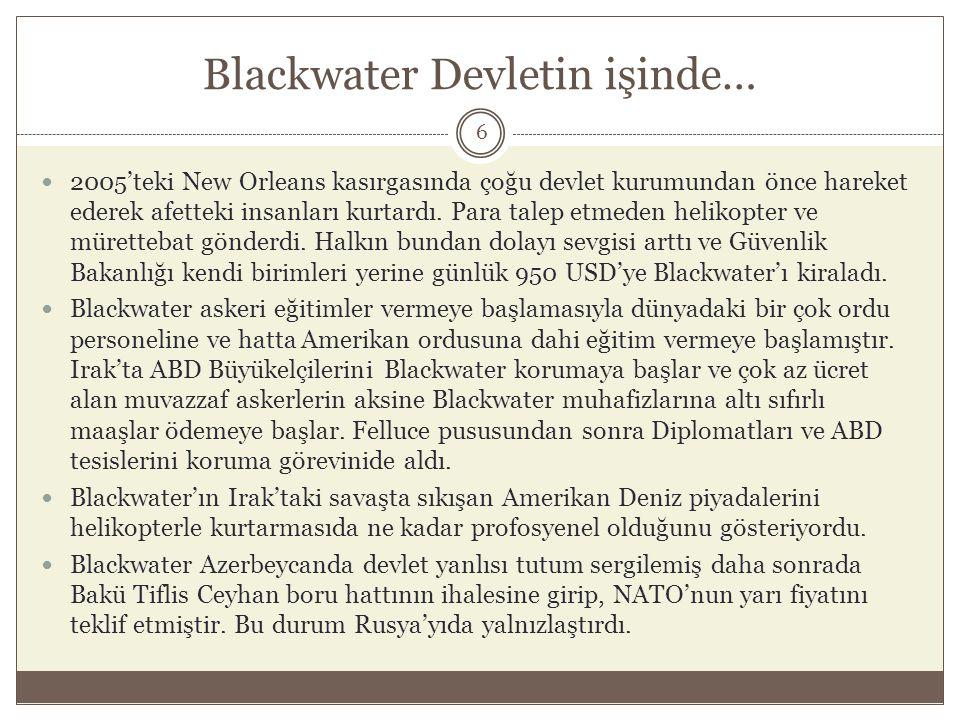 Blackwater Devletin işinde…