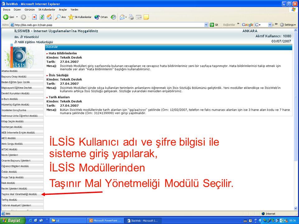 İLSİS Kullanıcı adı ve şifre bilgisi ile sisteme giriş yapılarak,