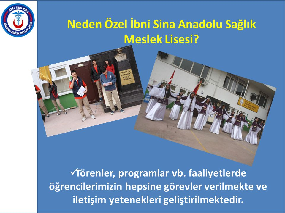 Neden Özel İbni Sina Anadolu Sağlık Meslek Lisesi