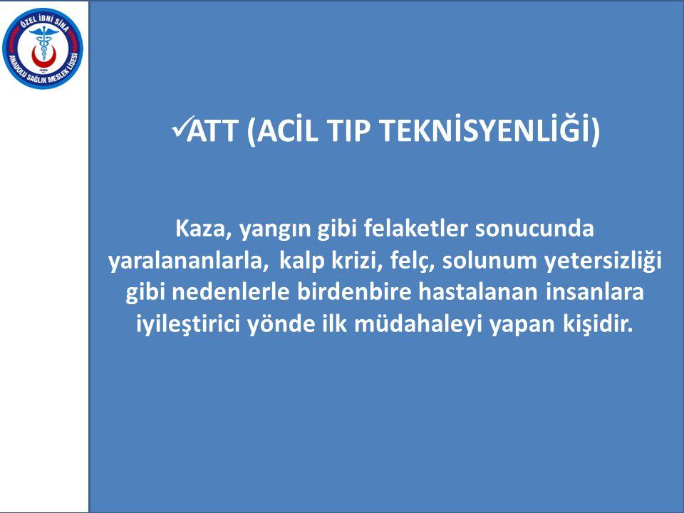 ATT (ACİL TIP TEKNİSYENLİĞİ)