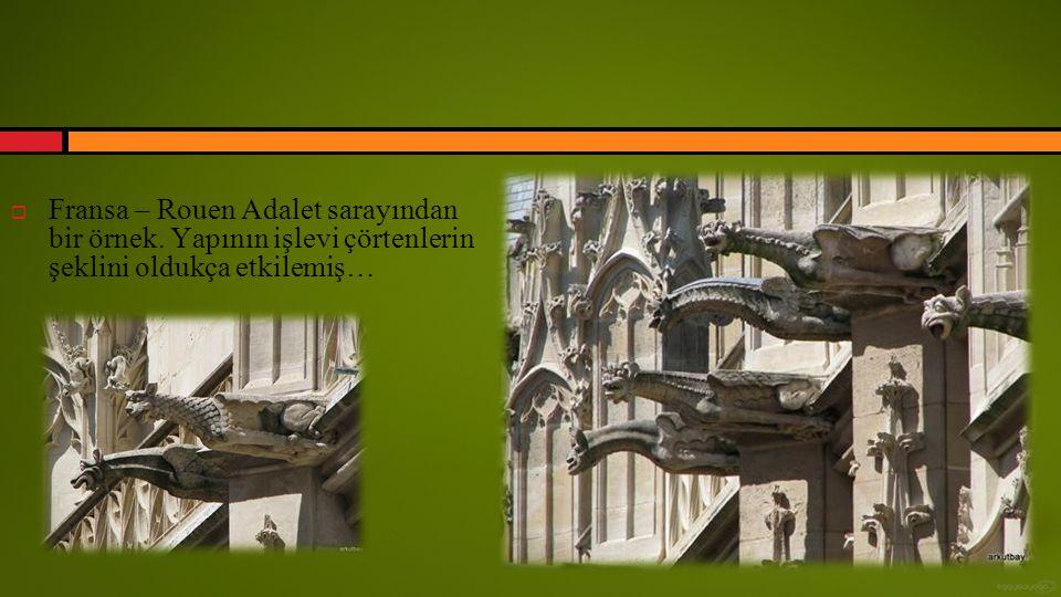 Fransa – Rouen Adalet sarayından bir örnek