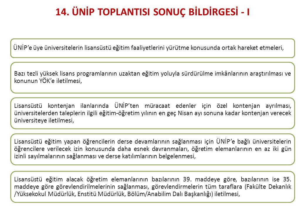 14. ÜNİP TOPLANTISI SONUÇ BİLDİRGESİ - I