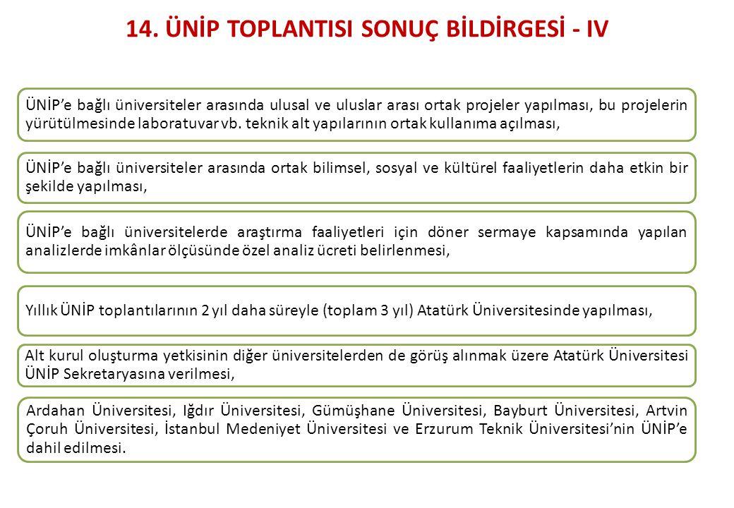 14. ÜNİP TOPLANTISI SONUÇ BİLDİRGESİ - IV