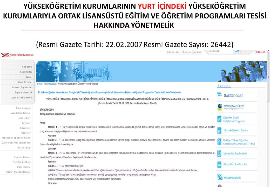 (Resmi Gazete Tarihi: 22.02.2007 Resmi Gazete Sayısı: 26442)