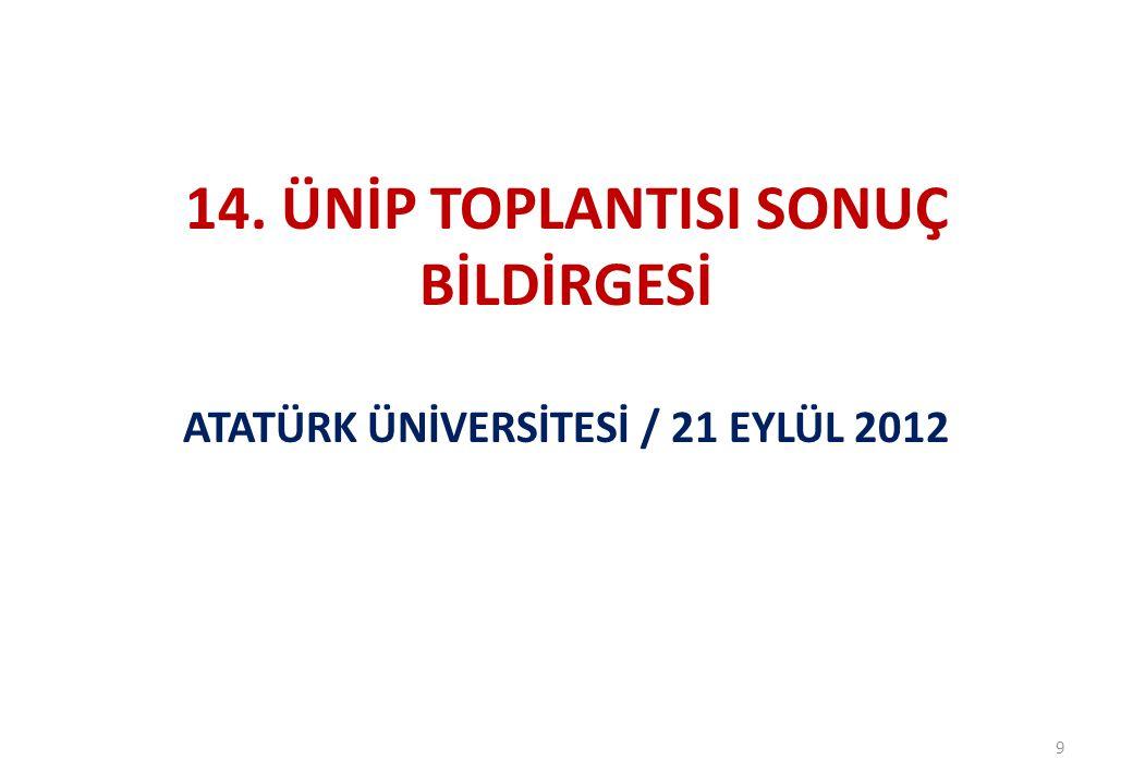 14. ÜNİP TOPLANTISI SONUÇ BİLDİRGESİ