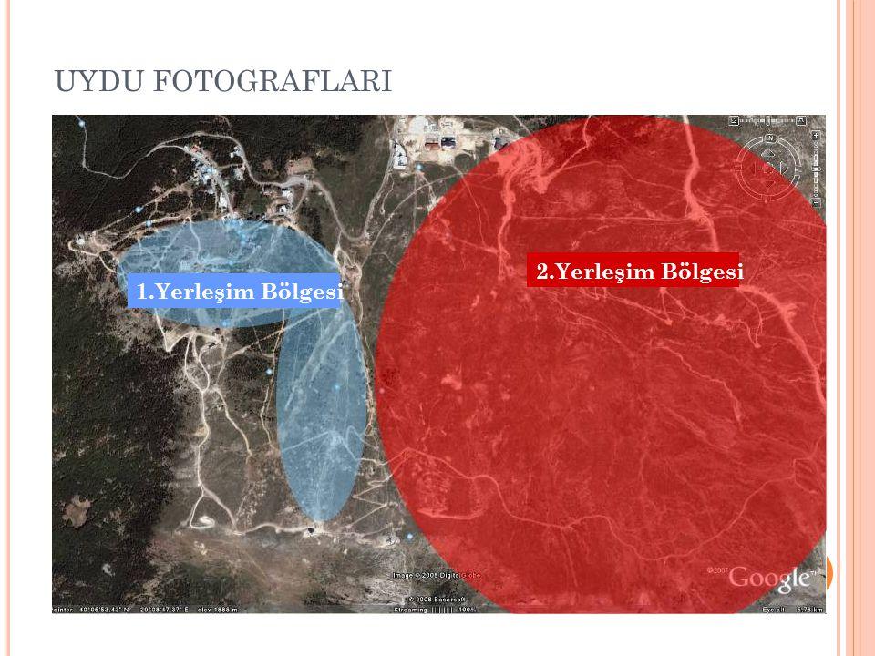 UYDU FOTOGRAFLARI 2.Yerleşim Bölgesi 1.Yerleşim Bölgesi