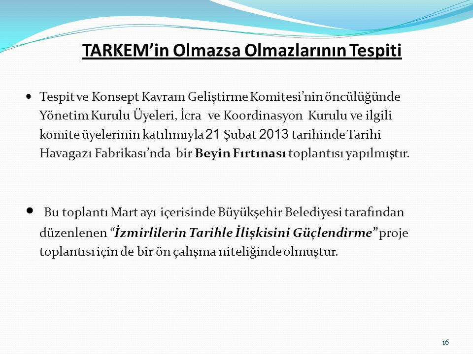 TARKEM'in Olmazsa Olmazlarının Tespiti