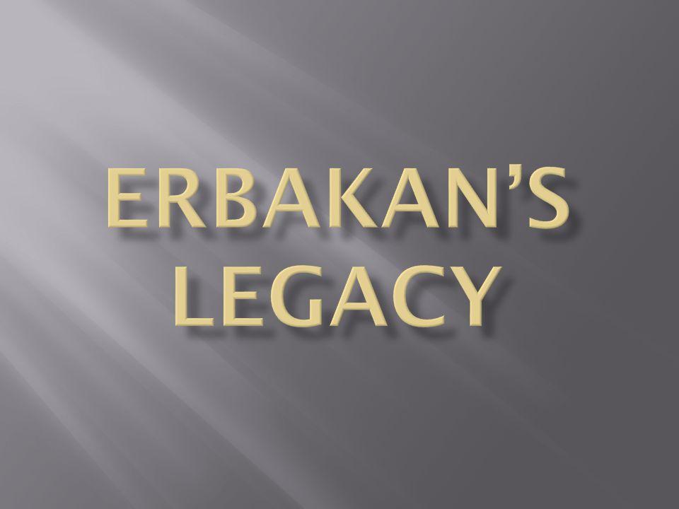 ERBAKAN's LeGACY
