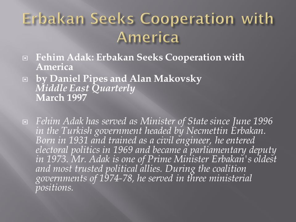 Erbakan Seeks Cooperation with America