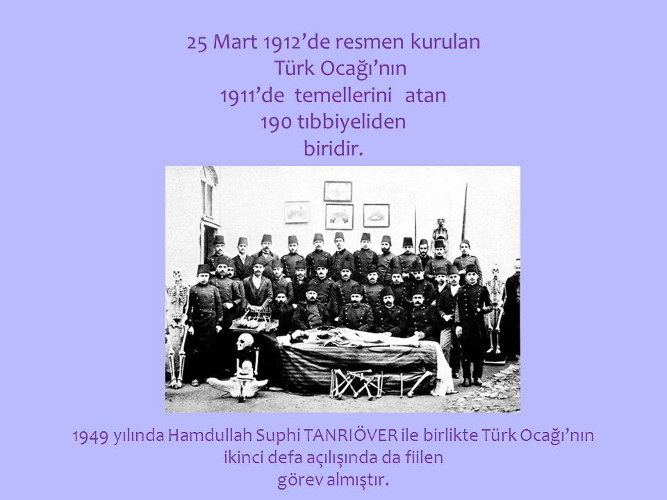 25 Mart 1912'de resmen kurulan