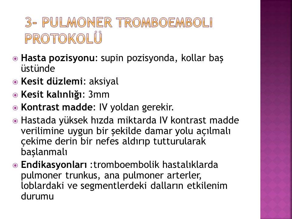 3- Pulmoner Tromboemboli protokolü