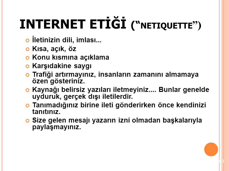 INTERNET ETİĞİ ( netiquette )