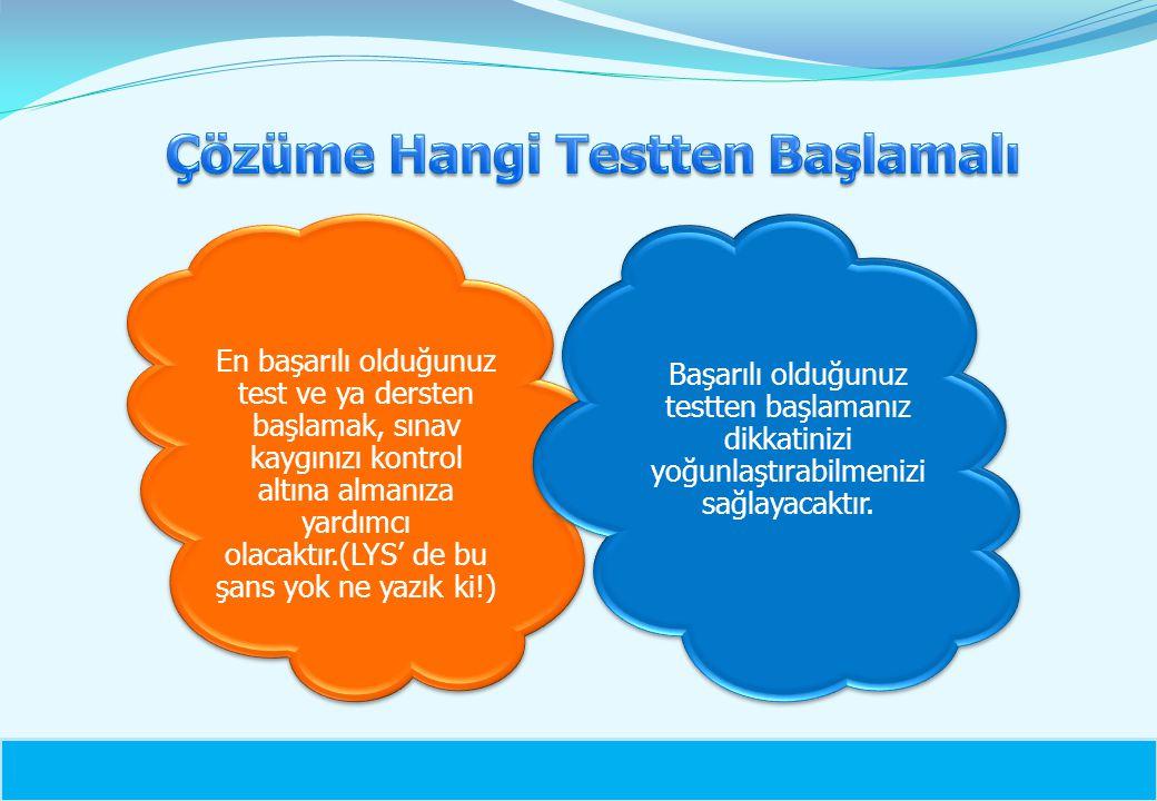 Çözüme Hangi Testten Başlamalı