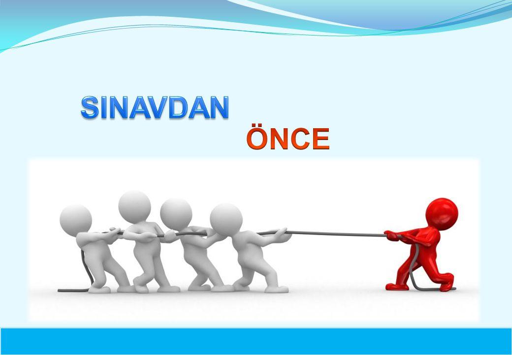 SINAVDAN ÖNCE 7