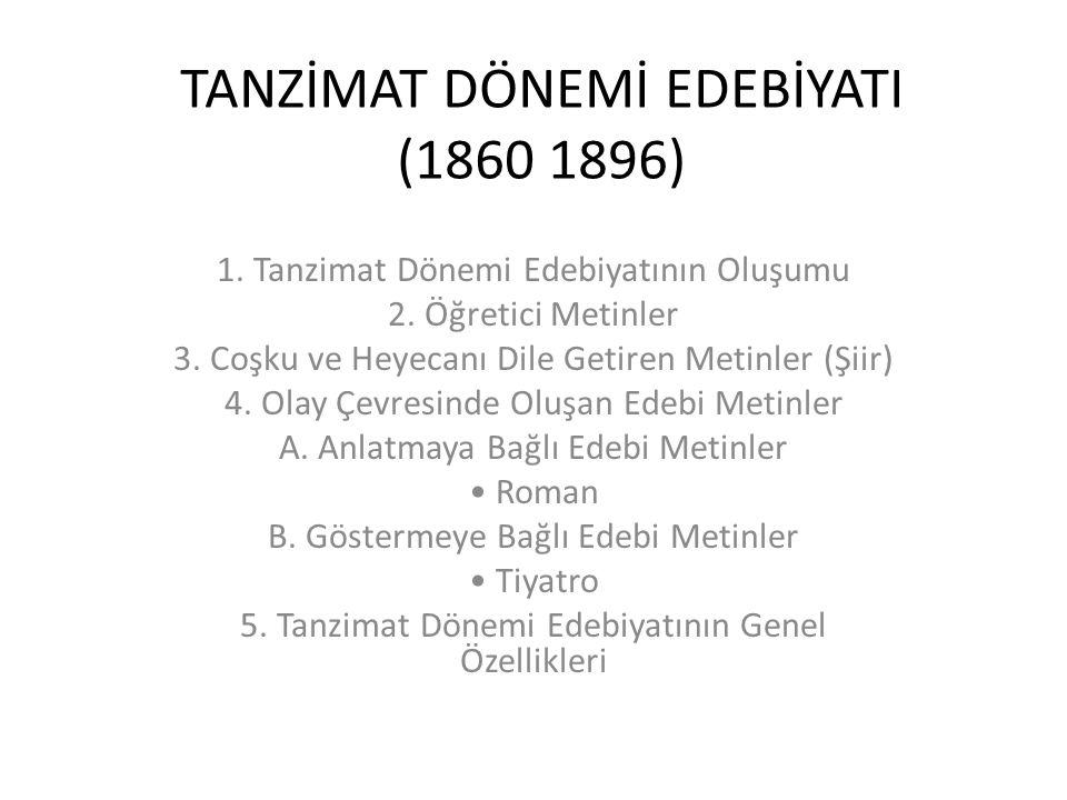 TANZİMAT DÖNEMİ EDEBİYATI (1860 1896)