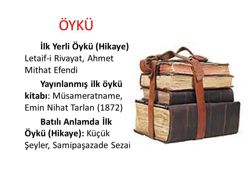 ÖYKÜ İlk Yerli Öykü (Hikaye): Letaif-i Rivayat, Ahmet Mithat Efendi