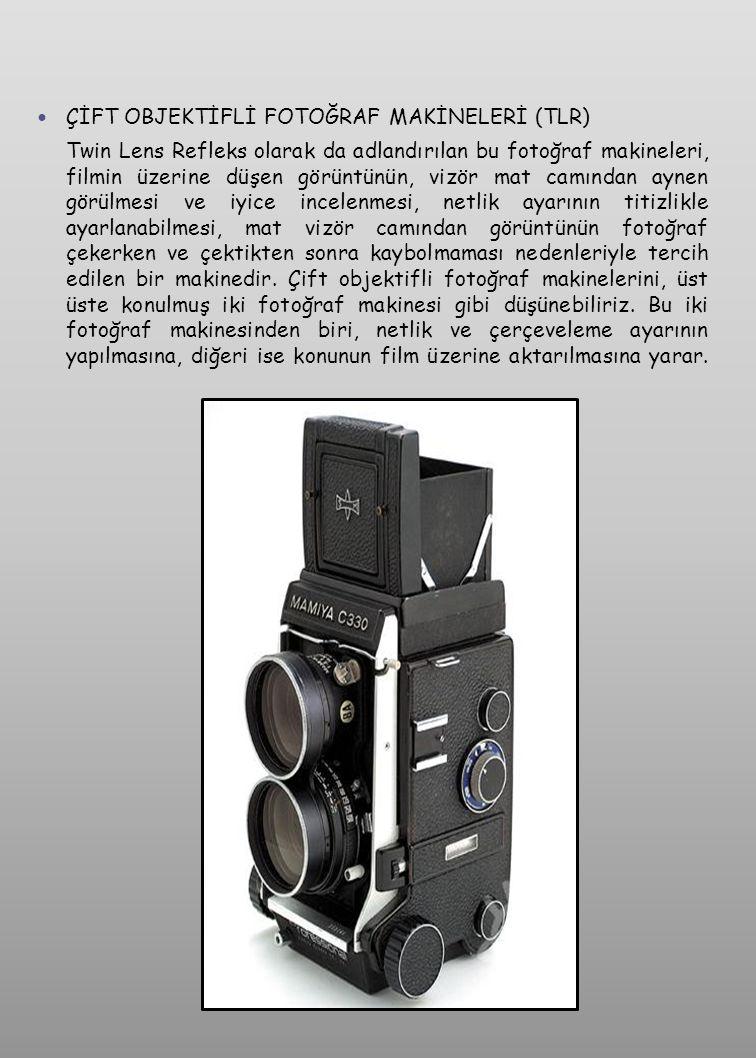 ÇİFT OBJEKTİFLİ FOTOĞRAF MAKİNELERİ (TLR)