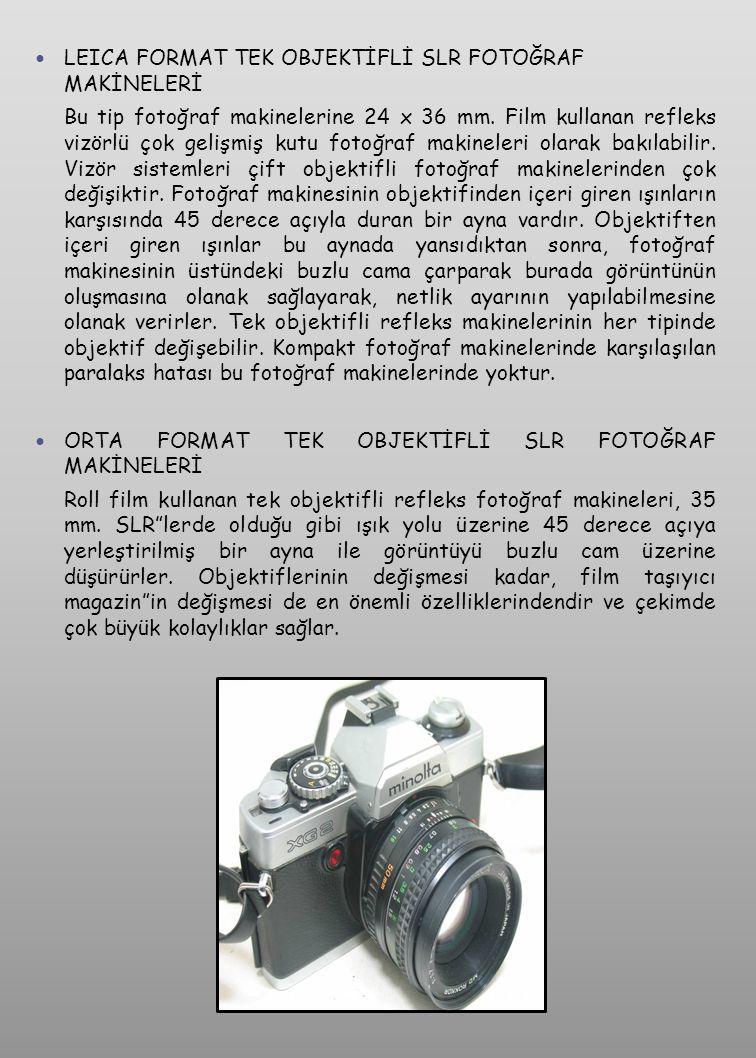 LEICA FORMAT TEK OBJEKTİFLİ SLR FOTOĞRAF MAKİNELERİ