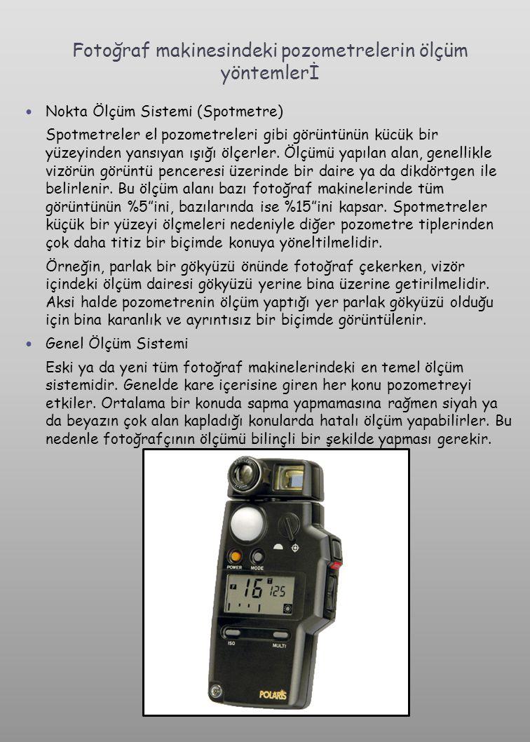 Fotoğraf makinesindeki pozometrelerin ölçüm yöntemlerİ