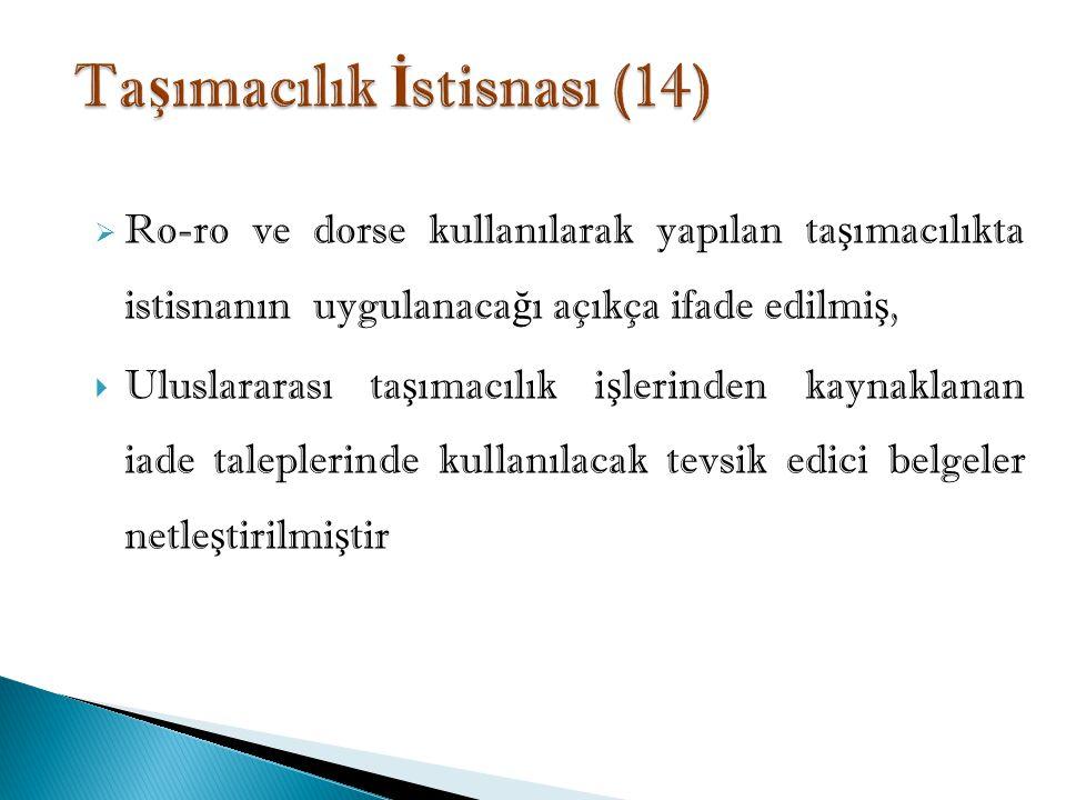 Taşımacılık İstisnası (14)