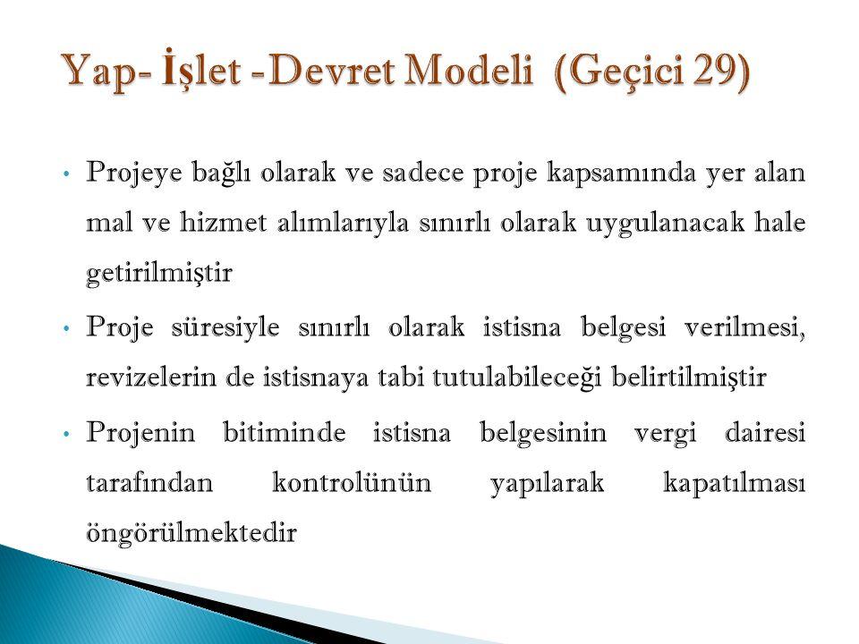 Yap- İşlet -Devret Modeli (Geçici 29)