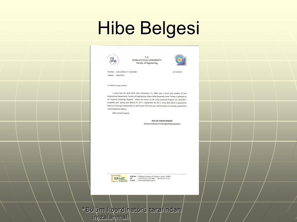 Hibe Belgesi *Bölüm koordinatörü tarafından imzalanmalı