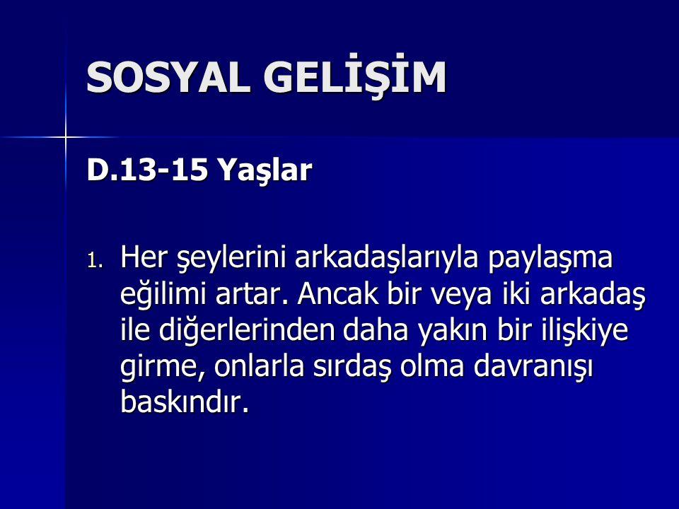 SOSYAL GELİŞİM D.13-15 Yaşlar