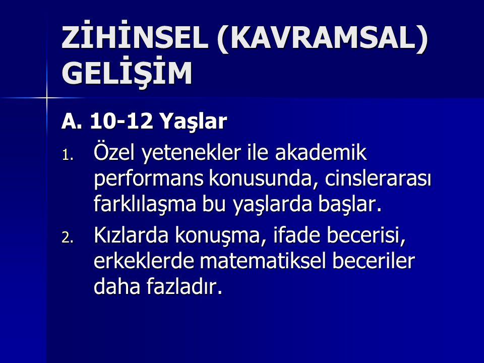 ZİHİNSEL (KAVRAMSAL) GELİŞİM