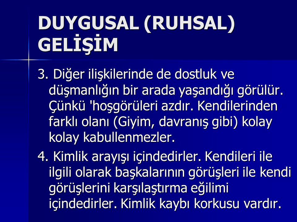 DUYGUSAL (RUHSAL) GELİŞİM