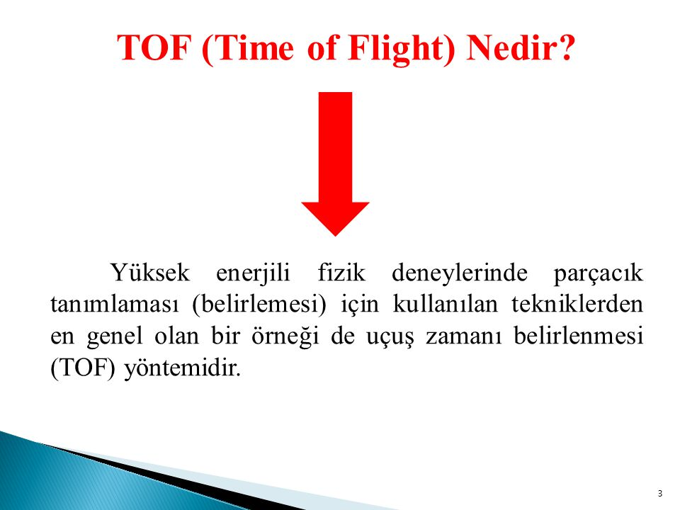 TOF (Time of Flight) Nedir