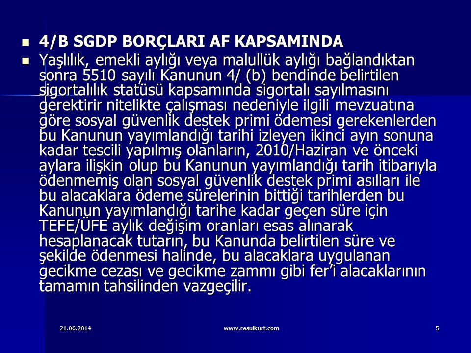 4/B SGDP BORÇLARI AF KAPSAMINDA