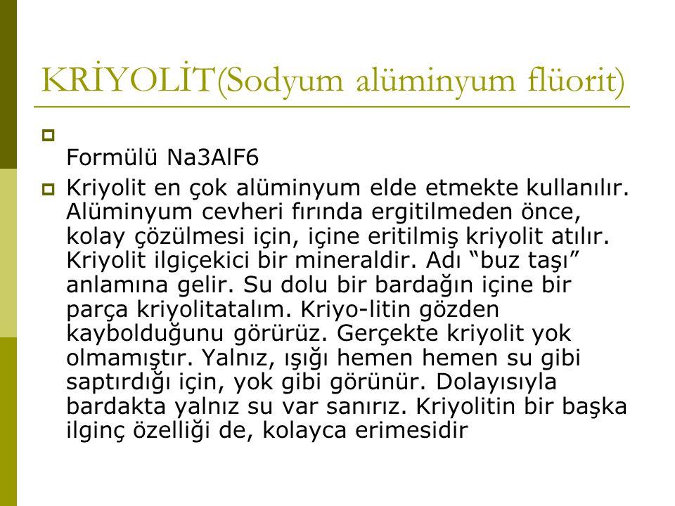KRİYOLİT(Sodyum alüminyum flüorit)